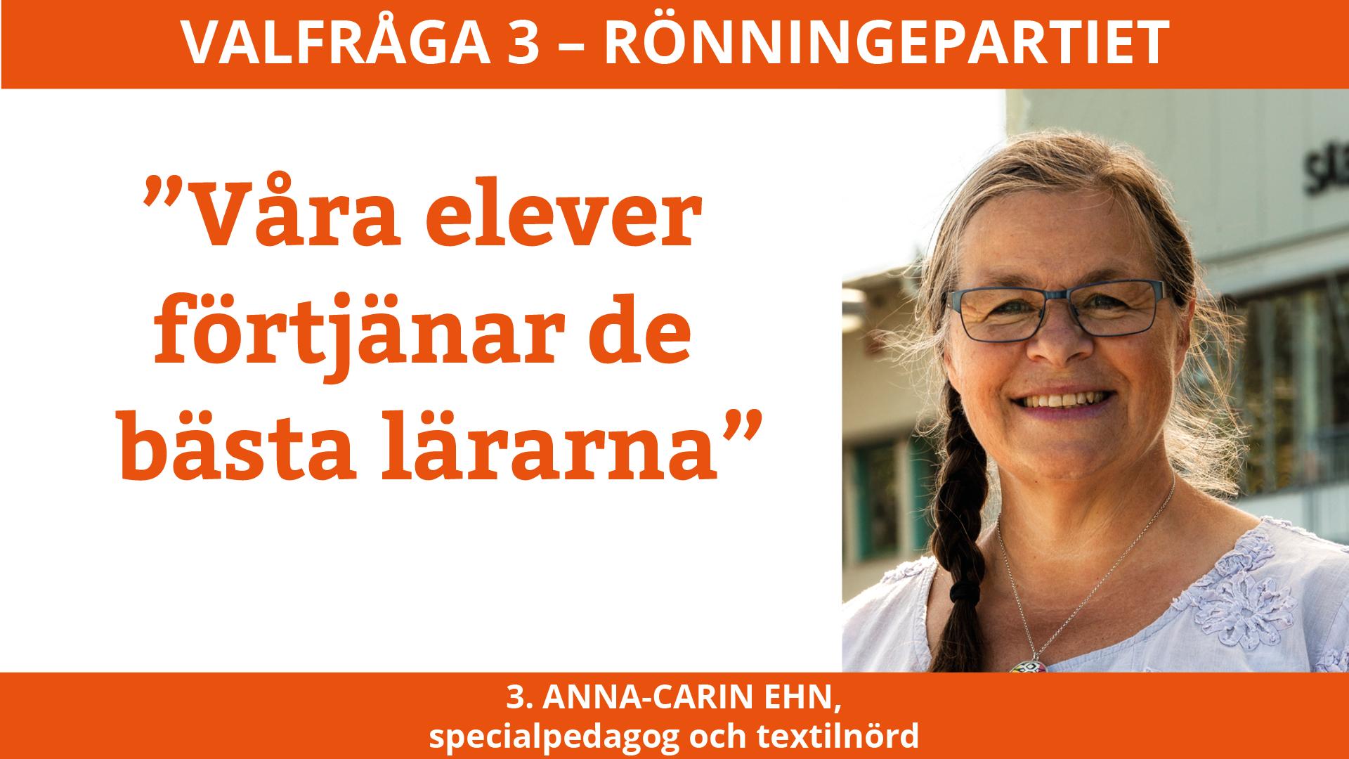Vaöfråga 3 Anna-Carin Ehn Rönningepartiet